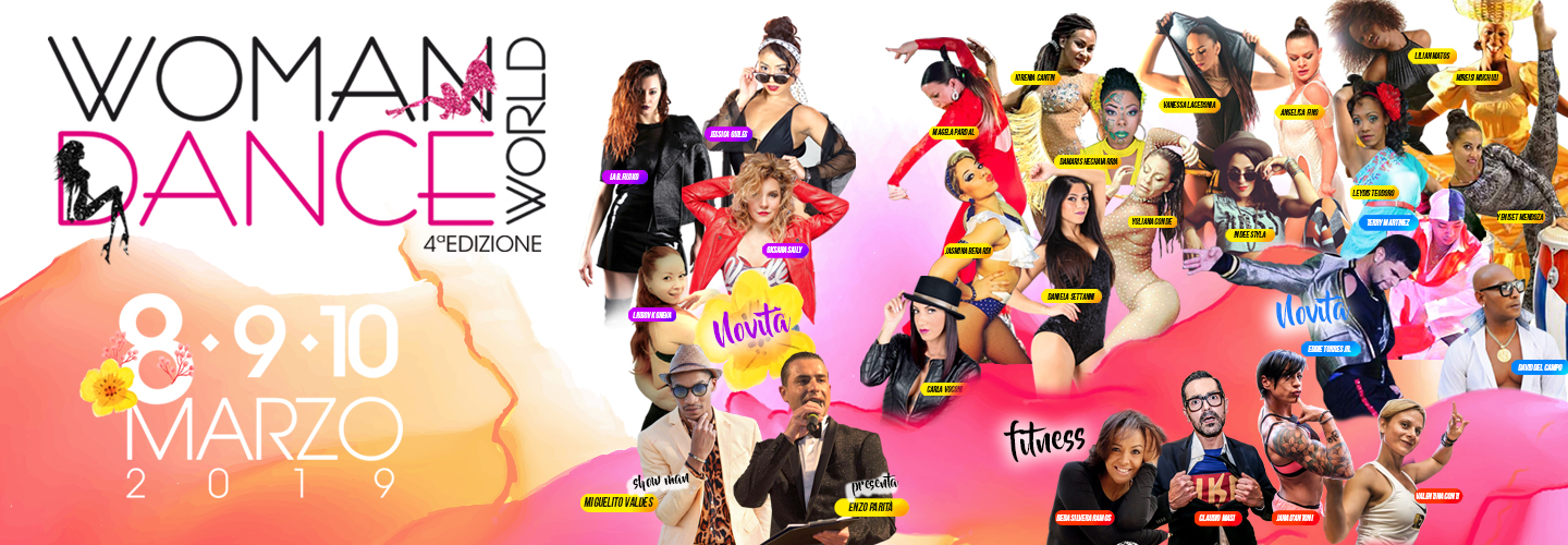 Woman Dance World, 8-9-10 Marzo 2019